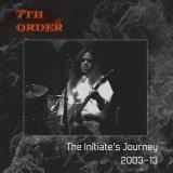 7th Order biography
